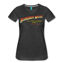 Load image into Gallery viewer, Women's Bluegrass Chosen Wisely T-Shirt - charcoal gray