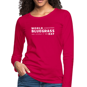 Women's White World Bluegrass Day Long Sleeve T-Shirt - dark pink