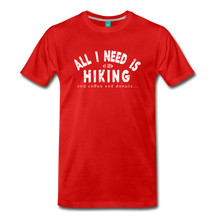 Load image into Gallery viewer, Men's All I Need is Hiking T-Shirt - red
