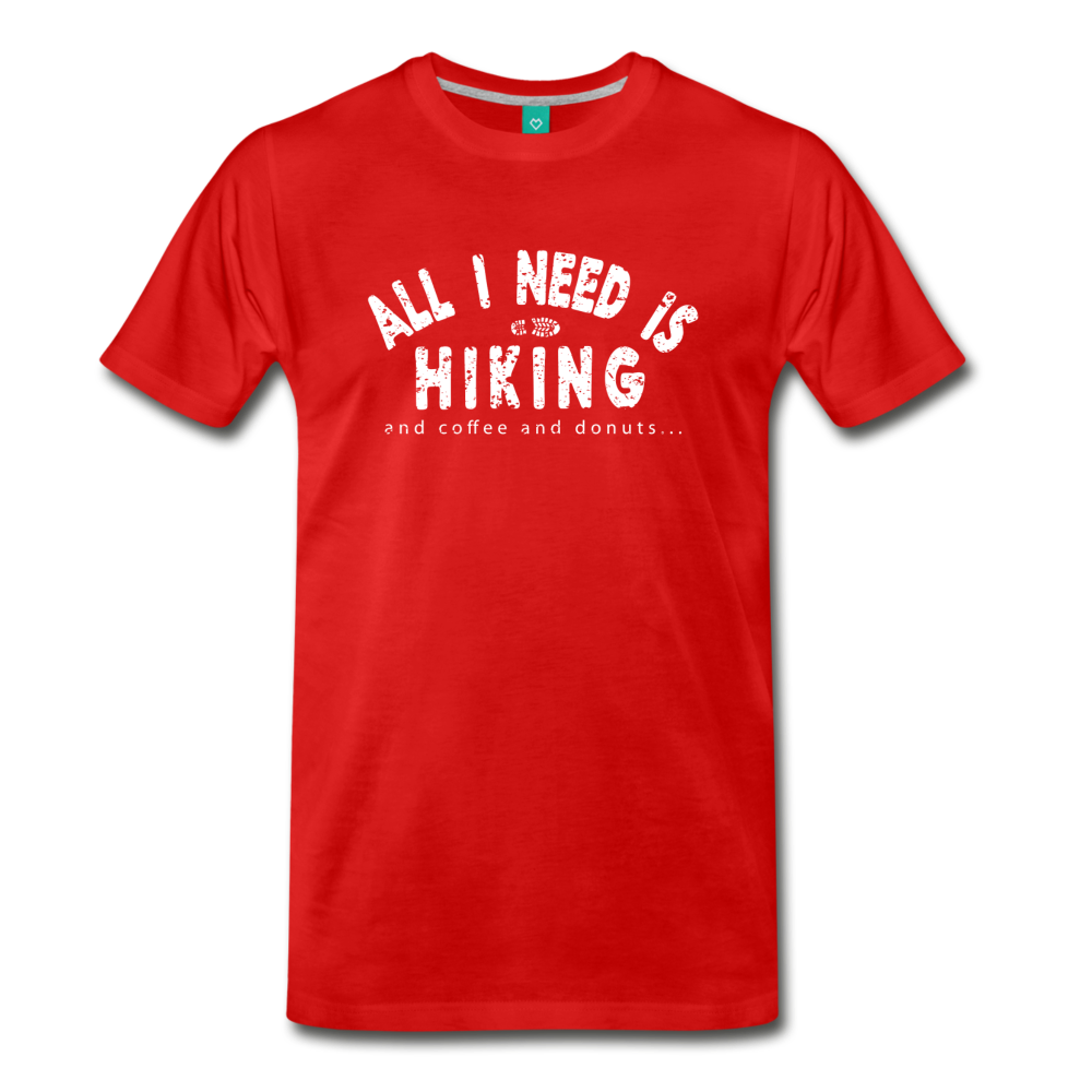 Men's All I Need is Hiking T-Shirt - red