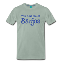 Load image into Gallery viewer, Men's You Had me at Banjos T-Shirt - steel green