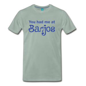 Men's You Had me at Banjos T-Shirt - steel green