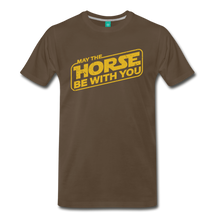 Load image into Gallery viewer, Men's May The Horse be with You T-Shirt - noble brown