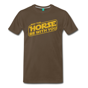 Men's May The Horse be with You T-Shirt - noble brown