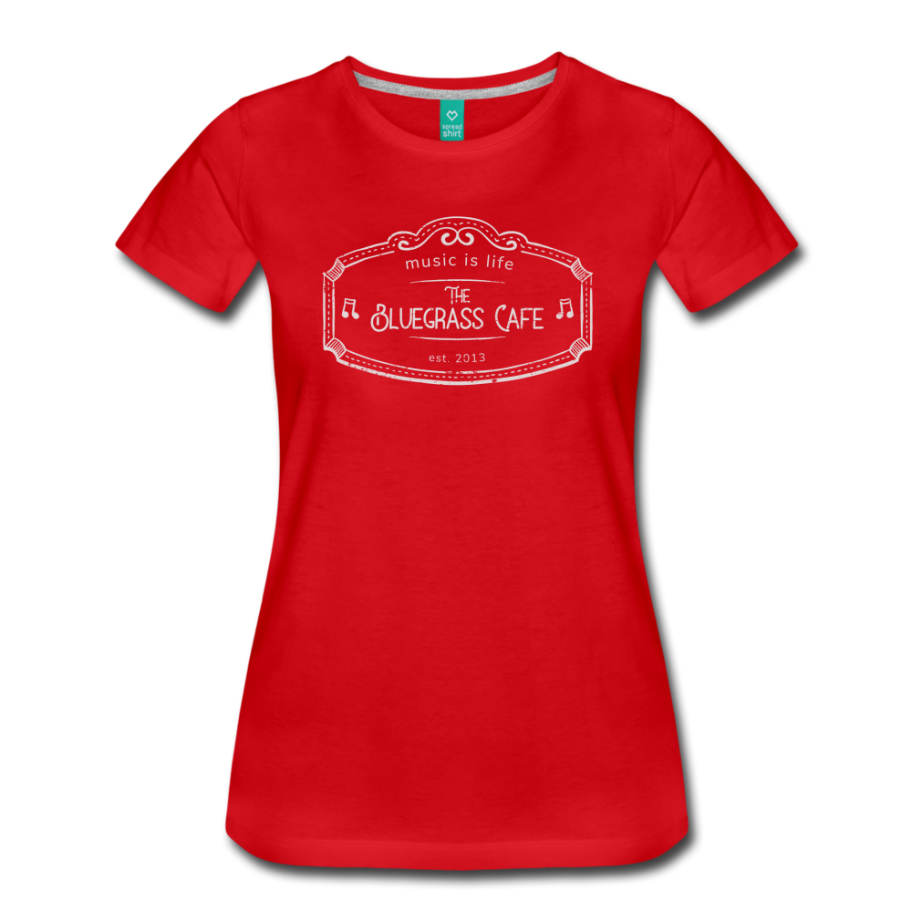 Women's The Bluegrass Cafe (music is life) T-Shirt - red
