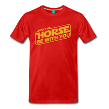 Load image into Gallery viewer, Men's May The Horse be with You T-Shirt - red
