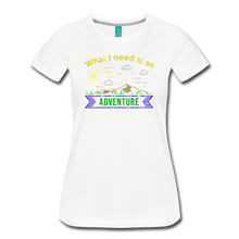 Load image into Gallery viewer, Women's What I Need is an Adventure T-Shirt - white