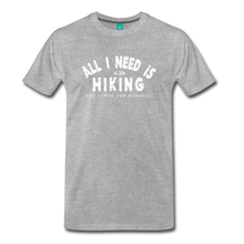 Load image into Gallery viewer, Men's All I Need is Hiking T-Shirt - heather gray