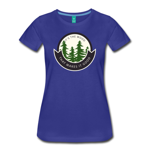 Women's Its the Wood T-Shirt - royal blue
