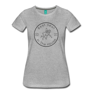 Women's Best Seat in the House T-Shirt - heather gray