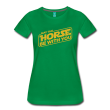Load image into Gallery viewer, Women's May The Horse be with You T-Shirt - kelly green