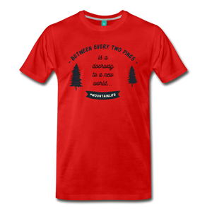 Men's Between Every Two Pines T-Shirt - red