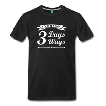 Load image into Gallery viewer, Men's 3 Days 3 Ways T-Shirt - black