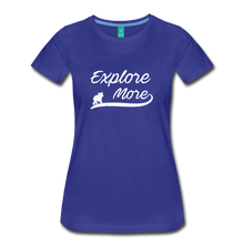 Load image into Gallery viewer, Women's Explore More T-Shirt - royal blue