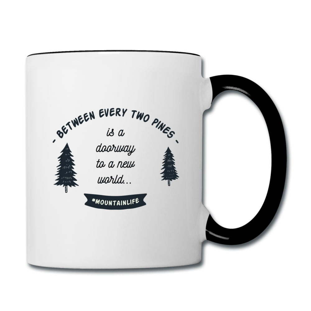Between Every Two Pines Coffee Mug - white/black
