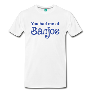 Men's You Had me at Banjos T-Shirt - white