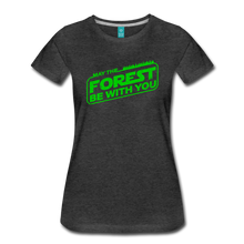 Load image into Gallery viewer, Women's May the Forest be with You T-Shirt - charcoal gray