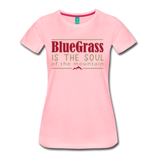 Load image into Gallery viewer, Women's Bluegrass is the Soul T-Shirt - pink