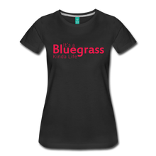 Load image into Gallery viewer, Women's Bluegrass Kinda Life T-Shirt - black
