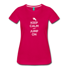 Load image into Gallery viewer, Women's Keep Calm and Jump On T-Shirt - dark pink