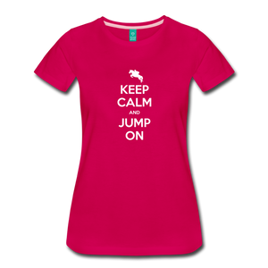 Women's Keep Calm and Jump On T-Shirt - dark pink