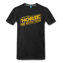 Load image into Gallery viewer, Men's May The Horse be with You T-Shirt - black
