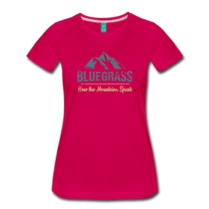 Women's Bluegrass Mountains Speak T-Shirt - dark pink