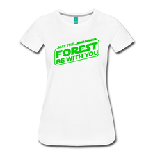 Load image into Gallery viewer, Women's May the Forest be with You T-Shirt - white