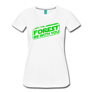Women's May the Forest be with You T-Shirt - white