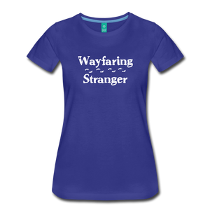 Women's Wayfaring Stranger T-Shirt - royal blue