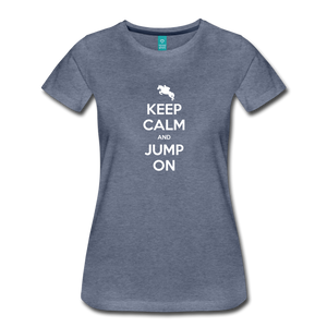 Women's Keep Calm and Jump On T-Shirt - heather blue