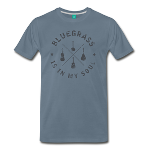 Men's Bluegrass is in my Soul T-Shirt - steel blue