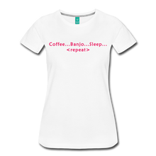 Load image into Gallery viewer, Women's Coffee Banjo Sleep Repeat T-Shirt - white