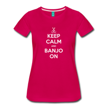 Load image into Gallery viewer, Women's Keep Calm Banjo On T-Shirt - dark pink