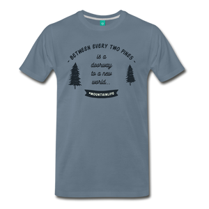 Men's Between Every Two Pines T-Shirt - steel blue
