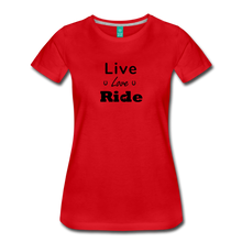 Load image into Gallery viewer, Women's Live Lover Ride T-Shirt - red