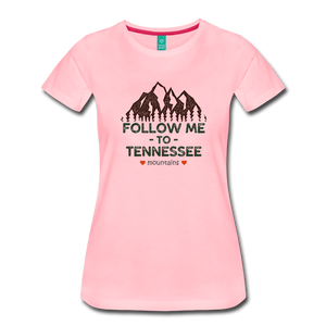 Women's Follow me to Tennessee T-Shirt - pink