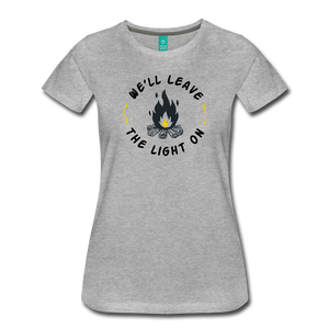 Women's We'll Leave the Light On T-Shirt - heather gray