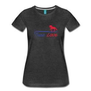 Women's True Love T-Shirt - charcoal gray