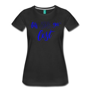 Women's Lets Get Lost T-Shirt - black