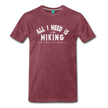 Load image into Gallery viewer, Men's All I Need is Hiking T-Shirt - heather burgundy