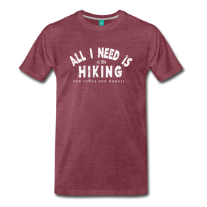 Men's All I Need is Hiking T-Shirt - heather burgundy