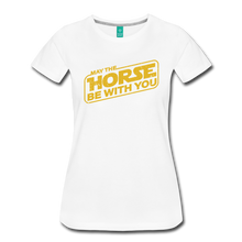 Load image into Gallery viewer, Women's May The Horse be with You T-Shirt - white