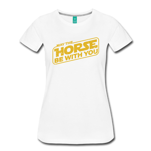 Women's May The Horse be with You T-Shirt - white