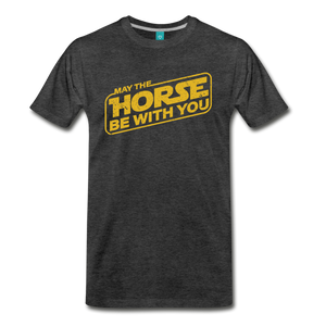 Men's May The Horse be with You T-Shirt - charcoal gray