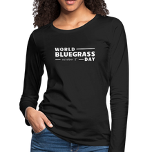 Load image into Gallery viewer, Women's White World Bluegrass Day Long Sleeve T-Shirt - black