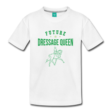 Load image into Gallery viewer, Toddler Future Dressage Queen T-Shirt - white