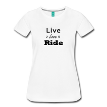 Load image into Gallery viewer, Women's Live Lover Ride T-Shirt - white