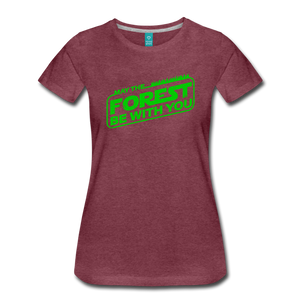 Women's May the Forest be with You T-Shirt - heather burgundy