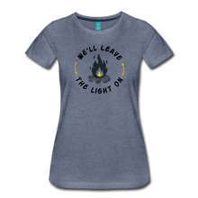 Load image into Gallery viewer, Women's We'll Leave the Light On T-Shirt - heather blue